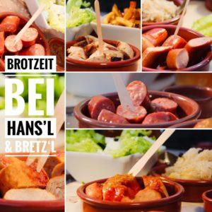 Brotzeit Hans'l & Bretz'l